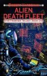 Alien Death Fleet (Star Frontier Trilogy, #1) - Robert E. Vardeman, Edward S. Hudson