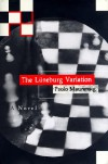 The Luneburg Variation - Paolo Maurensig;Jon Rothschild