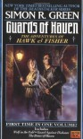 Guards of Haven: The Adventures of Hawk and Fisher - Simon R. Green