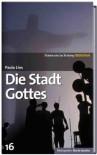 Die Stadt Gottes (SZ-Bibliothek Metropolen, #16) - Paulo Lins