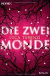 Die zwei Monde - Luca Tarenzi