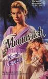 Moonwitch (Harlequin Historical, No 62) - Nicole Jordan