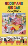 Noddy and His Car (Noddy Classic Library) - Enid Blyton