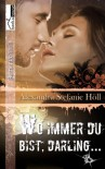 Wo immer du bist, Darling ... (German Edition) - Alexandra Stefanie Höll