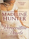 Provocative in Pearls (Audiobook, Unabridged) - Madeline Hunter, Polly Lee