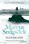 Floodland - Marcus Sedgwick