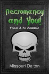 Necromancy and You - Missouri Dalton