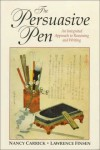 The Persuasive Pen: An Integrated Approach to Reasoning and Writing (Jones and Bartlett Series in Logic, Critical Thinking, and Scientific Method) - Tracy Hamler Carrick, Lawrence Finsen, Nancy Carrick