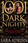 Stroke of Midnight: A Midnight Breed Novella (1001 Dark Nights) - Lara Adrian
