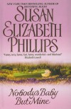 Nobody's Baby But Mine  - Susan Elizabeth Phillips