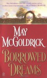 Borrowed Dreams - May McGoldrick