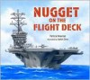 Nugget on the Flight Deck - Patricia Newman, Patricia Newman
