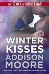 Winter Kisses (A 3:AM Kisses Novella) - Addison Moore