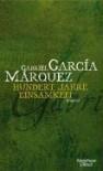 100 Jahre Einsamkeit - Gabriel García Márquez