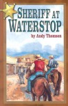 Sheriff at Waterstop - Andy Thomson, Olivia Tschappler