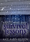 Survival Lessons: A Frost Short Story - Kate Avery Ellison