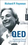 QED: Die seltsame Theorie des Lichts und der Materie (German Edition) - Richard P. Feynman, Siglinde Summerer, Gerda Kurz
