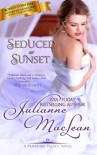Seduced at Sunset (Pembroke Palace Series) (Volume 6) - Julianne MacLean