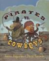 Pirates vs. Cowboys - Aaron Reynolds, David Barneda