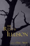 The Rest Is Illusion - Eric Arvin, Salvatore Sapienza