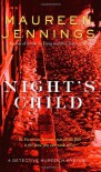 Night's Child - Maureen Jennings