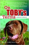 On Toby's Terms (A DOG BOOK WITH A SURPRISE HAPPY ENDING) - Charmaine Hammond