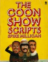 The Old Goon Show Scripts - Spike Milligan