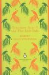 Treasure Island and The Ebb-Tide - Robert Louis Stevenson, Lloyd Osbourne