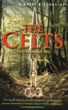 A Brief History of the Celts - Peter Berresford Ellis