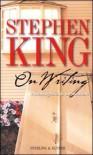 On Writing: Autobiografia di un mestiere - Tullio Dobner, Stephen King