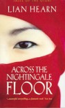 Across the Nightingale Floor (Tales of the Otori, # 1) - Lian Hearn