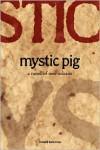 Mystic Pig - Richard Katrovas
