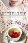 The Fan Tan Players - Julian Lees