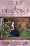 Here Be Dragons  - Sharon Kay Penman