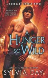 A Hunger So Wild - Sylvia Day