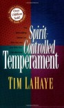 Spirit-Controlled Temperament - Tim LaHaye