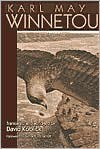 Winnetou - Karl Friedrich May,  David Koblick (Translator),  Foreword by Richard H. Cracroft