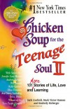 Chicken Soup for the Teenage Soul II - 'Jack Canfield',  'Mark Victor Hansen',  'Kimberly Kirberger'