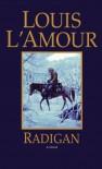 Radigan - Louis L'Amour