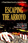Escaping the Arroyo - Joyce Nance
