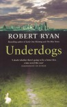 Underdogs - Robert Ryan