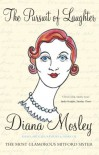 The Pursuit of Laughter - Diana Mitford Mosley