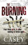 The Burning - Jane Casey