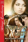 A Wolf's Lust (Men of Passion, Colorado #2) - Jane Jamison