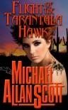 Flight of the Tarantula Hawk - Michael Allan Scott