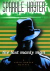 The Last Manly Man - Sparkle Hayter