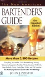 The New American Bartender's Guide - John J. Poister