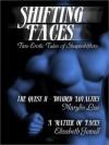 Shifting Faces: Erotic Romance Anthology - Marilyn Lee, Elizabeth Jewell
