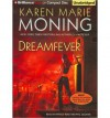 [ Dreamfever (Fever #04) [ DREAMFEVER (FEVER #04) ] By Moning, Karen Marie ( Author )Aug-01-2009 Compact Disc - Karen Marie Moning
