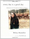 Every Day Is a Good Day: Reflections by Contemporary Indigenous Women - Wilma Mankiller